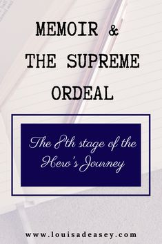 This crucial stage in the Hero's Journey is so important to include in your memoir! Learn to write the supreme ordeal and get some story prompts in this blog post. #writingprompts #storytelling #herosjourney #writingtips #nonfiction #memoir