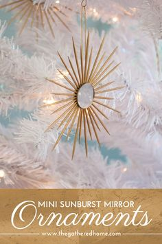 Add some sparkle to your Christmas tree with these adorable mini sunburst mirror ornaments!
