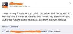 When this guy owned one of those cashiers who just talks way, way too much. | The 23 Greatest Things That Have Ever Happened On Facebook
