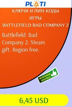 Battlefield: Bad Company 2. Steam gift. Region free. Ключи и пин-коды Игры Battlefield Bad Company 2