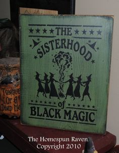 Sisterhood of Black Magic Witchy Handpainted by thehomespunraven