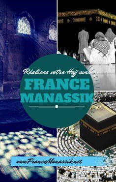 Réalisez votre Hajj avec France Manassik!