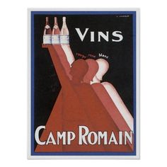 Vins Camp Romain Cognac Vintage and Classic Beer, Wine and Spirits posters from old time advertisements for liquors such Absinthe, Brandy, Triple Sec, Ales, Cocktails, Mixed Drinks, Cosmopolitans, Cordials, Cognac, Champagne, Cointreau, Vermouth, Martini, Anisette, Rum, Whiskey, Bourbon and many others from United States and Europe.   You may RE-SIZE this poster to a larger size, add matting and a frame if you wish!