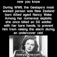 Now You Know. A real life Agent Peggy Carter! If stories like this had been told in history class, I think more of us would have trie harder!