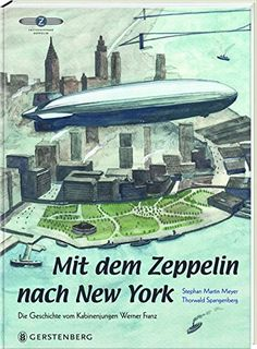 Mit dem Zeppelin nach New York von Stephan Martin Meyer… Vintage Travel Posters, Vintage Ads, Graphic Novel, Rock And Roll, Flying Boat, Art Graphique, Ballon, Historical Pictures, Zeppelin