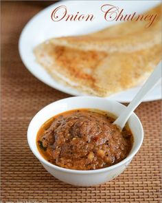 Onion ChutneyVengaya Chutney Sweet and spicy Onion Chutney works as a great substitute for the classic coconut or tomato chutney and tastes delicious with Idli and Dosa. Easy Chutney Recipe, Indian Chutney Recipes, Indian Food Recipes, Asian Recipes, Onion Chutney Indian, Quiche, Tomato Chutney, Dosa Chutney, Indian Breakfast