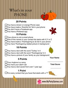 Free Printable What's In Your Phone Thanksgiving Game # free printable was ist in ihrem telefon thanksgiving-spiel # # qu'est-ce qu'il y a dans votre téléphone? Thanksgiving Games For Adults, Thanksgiving Traditions, Thanksgiving Parties, Thanksgiving Ideas, Friendsgiving Ideas, Free Thanksgiving Printables, Thanksgiving Prayer, Hosting Thanksgiving, Thanksgiving Celebration