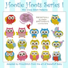 Hootie Hoots is a series of two collections with 12 different Hooties in each.It's a fun project where you can stitch and create your own Hootie remarks in the bubble! Each pattern includes a full alphabet and numbers chart.