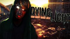Grizzly Plays: Dying Light [P1]