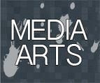 Media Arts!