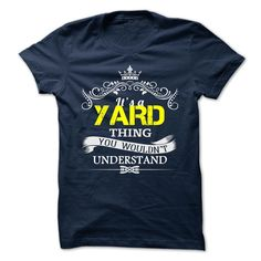 YARD T-Shirts, Hoodies. BUY IT NOW ==► https://www.sunfrog.com/Camping/YARD-110427503-Guys.html?id=41382