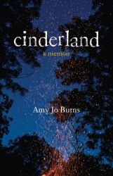 Cinderland: A Memoir / Amy Jo Burns  http://encore.greenvillelibrary.org/iii/encore/record/C__Rb1381405