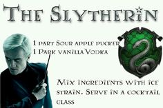 The best drink for Slytherin