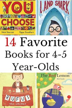 What are the best books for 4-5 year-olds? Here are our favorite books for kids who are preschoolers and kindergarteners.