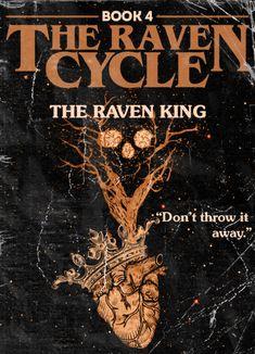 """alternate covers: The Raven Cycle, insp. Saga, Blue Sargent, Raven King, Old King, Maggie Stiefvater, For You Blue, Raven Art, Fanart, Book Fandoms"