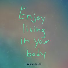 Sharespiration #16 – Enjoy living in your body