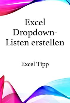 Excel Tips: Create a dropdown list in Excel. Improve IT skills. - Excel Tips: Create a dropdown list in Excel. Improve IT skills. Professional Powerpoint Templates, Microsoft Powerpoint, Microsoft Excel, Excel Tips, Schools Near Me, Whatsapp Tricks, Portfolio Presentation, Programing Software, Business Powerpoint Presentation