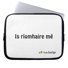 I'm a Laptop Irish Gaeilge Language Sleeve Laptop Sleeves