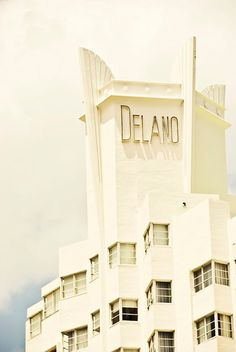 art deco architecture DELANO in Miami Beach, my fave!