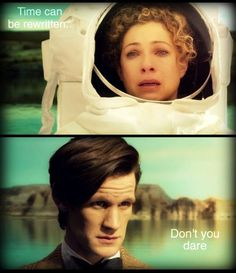 time can be rewritten (doctor who,dr who,eleventh doctor,river song,time can be rewritten,don't you dare)