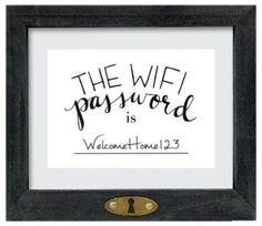 """FREE DOWNLOAD - """"The Wifi Password is..."""" Art Print! Printable art, hand lettered, wifi password, guest room"""