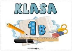 Tabliczki - klasa 1-3 b - Printoteka.pl Education, First Grade, Poster, Onderwijs, Learning