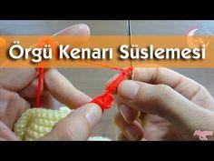 Örgü kenarlarına süsleme çeşitleri #örgü #bebek #hırka #knitting #battaniye - YouTube