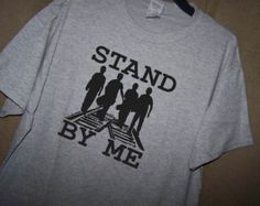 STAND BY ME T Shirt by TheStickyWitch on Etsy