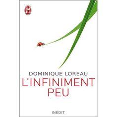 Linfiniment peu - broché - Dominique Loreau - Livre - Fnac.com