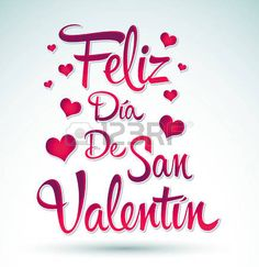 Illustration of Feliz Dia de San Valentin - Happy Valentines day spanish text - vector lettering vector art, clipart and stock vectors. Valentines Day Sayings, Happy Valentines Day Friendship, Happy Valentines Day Images, Valentines Day Greetings, Love Valentines, Valentine Wishes, Cat Valentine, Valentine Ideas, Valentine's Day Quotes