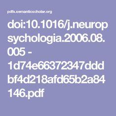 doi:10.1016/j.neuropsychologia.2006.08.005 - 1d74e66372347dddbf4d218afd65b2a84146.pdf