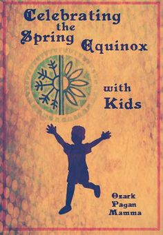 Celebrating the Spring Equinox with Kids
