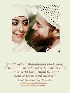 Islamic Wife Husband Quotes: The Prophet Muhammad pbuh said: When a husband and wife look at each other love, Allah look at both of them with mercy. Love Quotes For Wife, Husband And Wife Love, Wife Quotes, Husband Quotes, Muslim Couple Quotes, Muslim Quotes, Muslim Couples, Best Friend Poems, Islamic Love Quotes