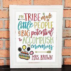 CLASSROOM ART  Teacher Gift  My Tribe  Teacher Quote