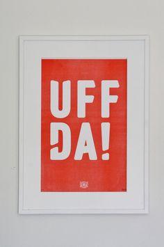 11x17 Uffda! Nordic Risograph Poster  https://www.etsy.com/listing/243891863/11x17-uffda-nordic-risograph-poster