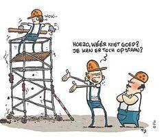 Humor in de bouw!   Bouwbedrijf Haren | www.berendsbouw.nl | aannemersbedrijf Haren
