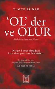 Ol Der ve Olur - Tuğçe Işınsu - PDF ve EPUB İndir - E KİTAP İNDİR Psychology Books, Personal Development, Book Worms, Books To Read, Entertaining, Reading, English Grammar, Education, Check