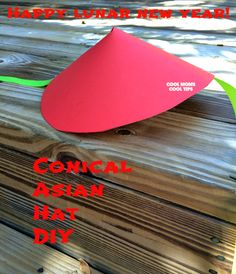 Easy and Quick DIY Asian Conical Hats great for Chinese New year celebrations