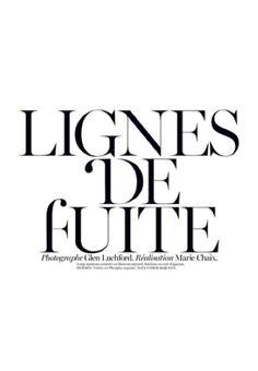 Lignes de Fuite by Glen Luchford for Vogue Paris November 2012 _