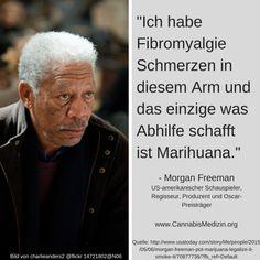 Viele Menschen wissen nicht, dass Morgan Freeman an Fibromyalgie erkrankt ist und die Schmerzen mit Marihuana behandelt.