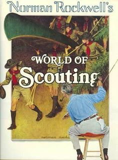 Norman Rockwell's World of Scouting by William Hillcourt