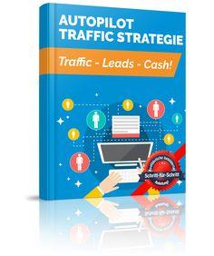 "E-Book+""Die+Autopilot+Traffic+Strategie""+-+hier+anfordern+#autopilottrafficstrategie+-+KLICK"