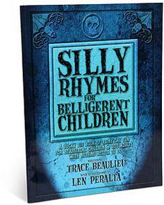 #ThinkGeek                #ThinkGeek                #ThinkGeek #Silly #Rhymes #Belligerent #Children #book                        ThinkGeek :: Silly Rhymes For Belligerent Children book                                                 http://www.seapai.com/product.aspx?PID=1804250