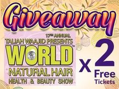 CurlKit Giveaway! Taliah Waajid's 17th Annual World Natural Hair, Health & Beauty Show, 2 Free tickets!!! Sign up at CurlKit.com to get yours!
