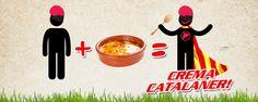 Un català + una crema catalana = un crema catalaner