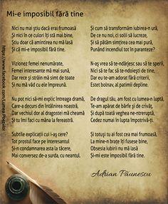 Mi-e imposibil fără tine - Adrian Păunescu - Viral Pe Internet Love Days, Me Quotes, Literature, Poems, Roxy, Home, Literatura, Ego Quotes, Poetry