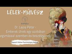 Dr. Lajos Péter - Emberek ülnek egy szobában egymással szemben és beszélgetnek - YouTube
