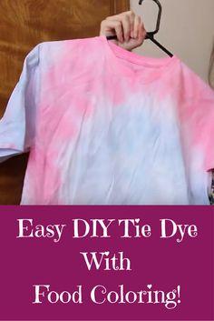 Easy DIY Tie DyeWithFood Coloring!