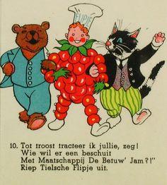 Ik heb ze nog de boekjes van Flipje, het fruitbaasje uit Tiel. Alles op rijm.