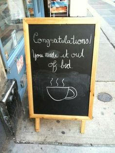 Time for a reward!...get your cup of coffee now...you did it!